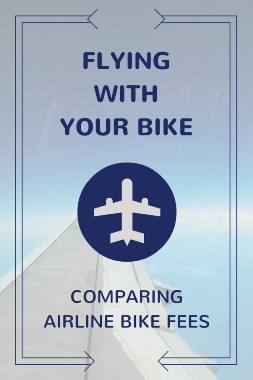 Airline bike fees: What are the baggage fees for flying with a bike?