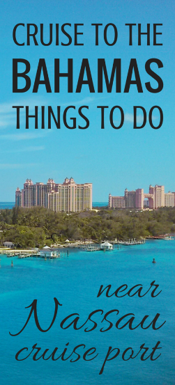 Things To Do In Nassau Bahamas Near Cruise Port: Free