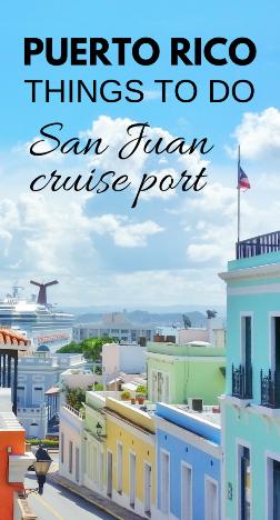 San Juan cruise port: Things to do near San Juan cruise port, Puerto Rico, Caribbean cruise