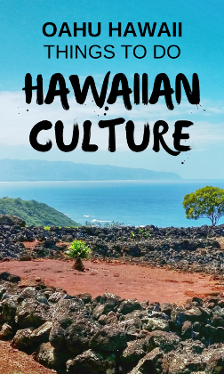 Hawaiian culture activities and things to do in Oahu Hawaii with Oahu map and list
