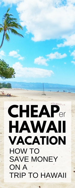 How much does it cost to go to Hawaii? How to save money on vacation a trip to Hawaii for two.