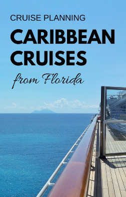 Cruises from Florida: Planning a Caribbean cruise from Florida