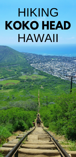 Koko Head Hike: An Oahu crater hiking trail in Hawaii