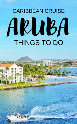 Aruba cruise: Things to do in Aruba near cruise port, southern Caribbean cruise