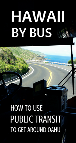 Getting around Oahu by bus: How to get around Oahu by bus from Waikiki and Honolulu, Hawaii