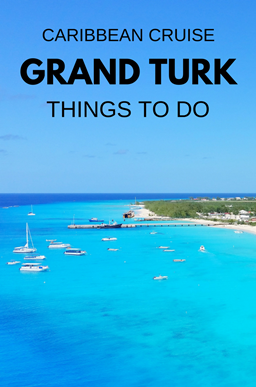 Turks and Caicos cruise: Things to do on a cruise to Turks and Caicos near Grand Turk cruise port, Caribbean