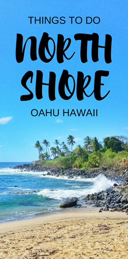 North Shore, Oahu: Things to do on the North Shore, Oahu, Hawaii
