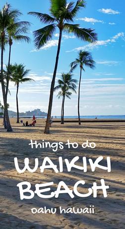 Waikiki Beach: Things to do in Waikiki, Oahu, Hawaii