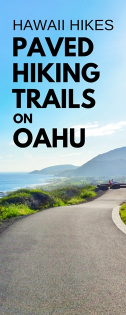 Paved hikes on Oahu, Hawaii