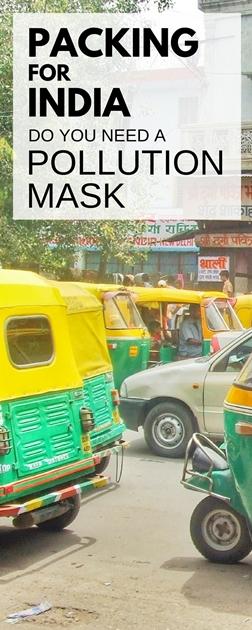 Avez-vous besoin d'un masque anti-pollution pour l'Inde? Packing for India - Trousse de premiers soins, sac à dos pour les voyages en Asie
