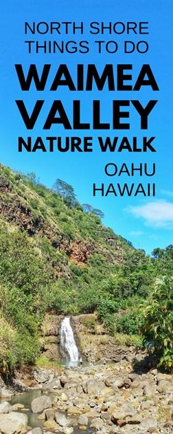 Waimea Valley Nature Park: Oahu nature walk, North Shore, Oahu, Hawaii