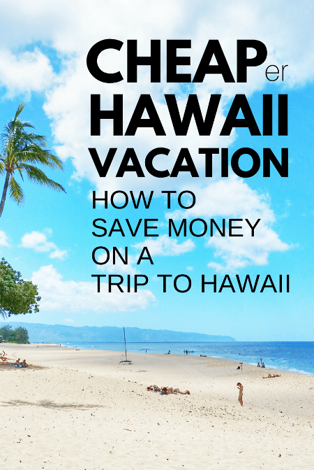 How much does it cost to go to Hawaii? Trip for 2 Hawaii vacation: How to save money